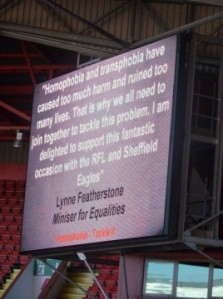 Message of support from Lynne Featherstone at the Sheffield Eagle's special match to tackle homophobia in sport